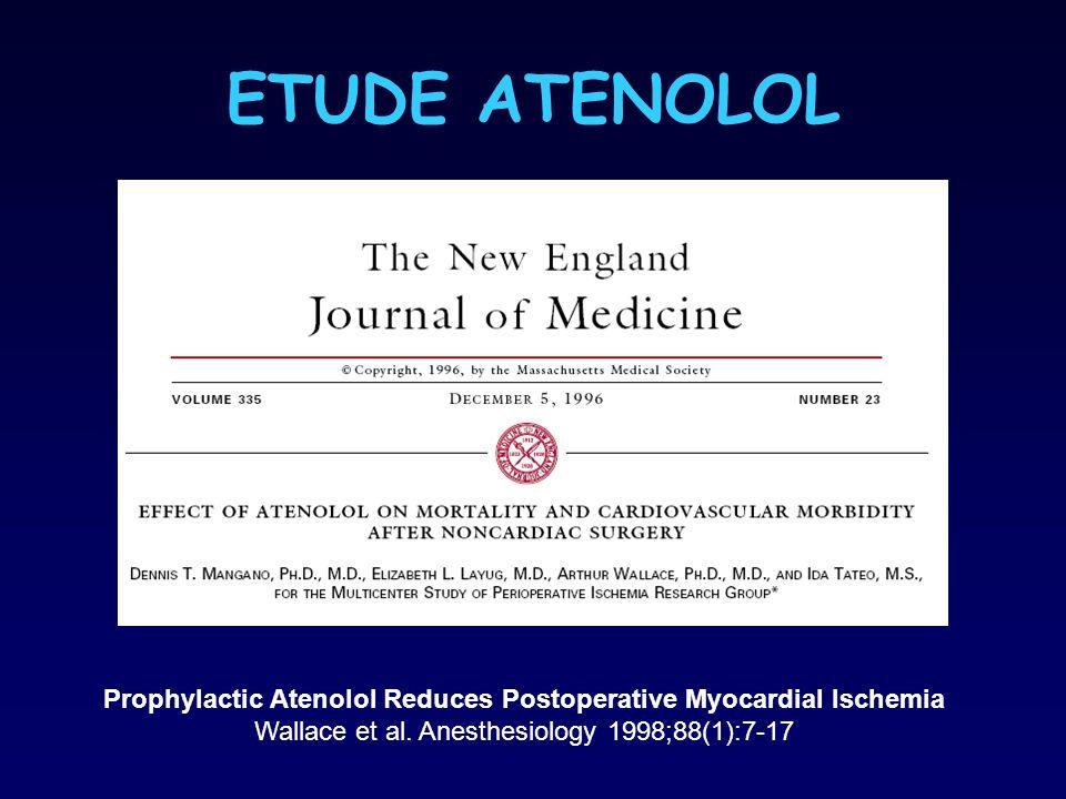 ETUDE ATENOLOL Prophylactic Atenolol Reduces Postoperative Myocardial Ischemia.