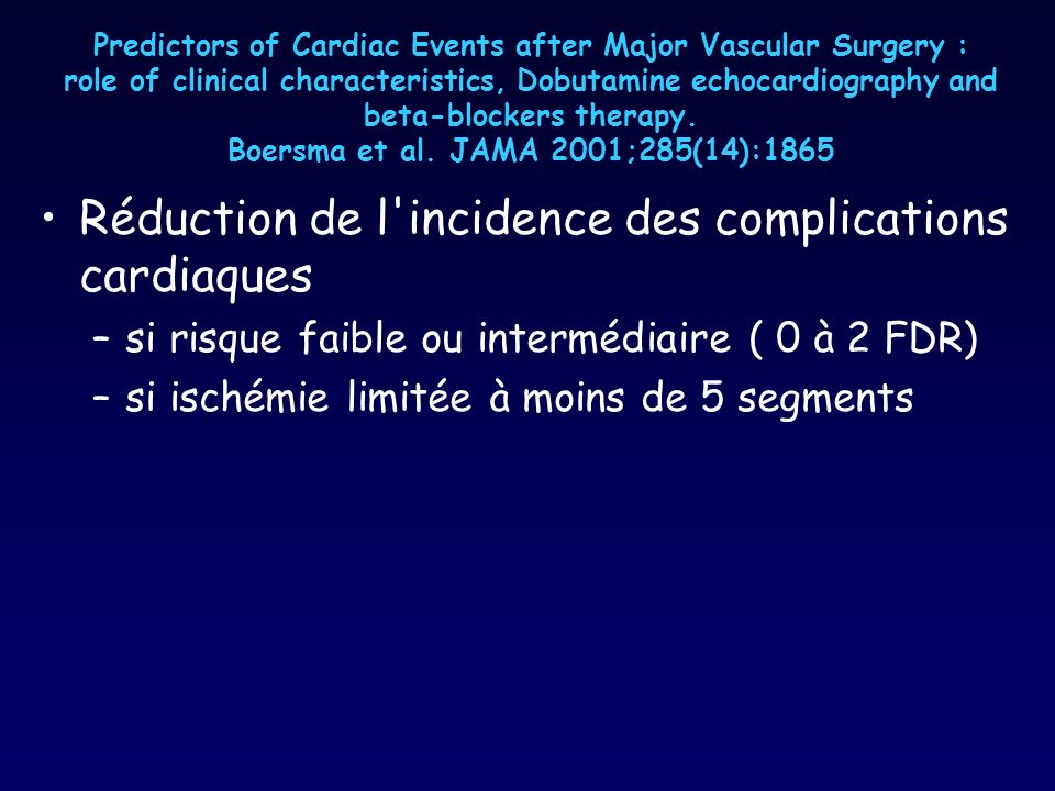 Réduction de l incidence des complications cardiaques