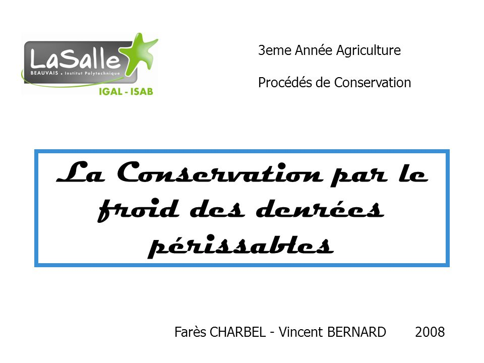 La Conservation par le froid des denrées périssables
