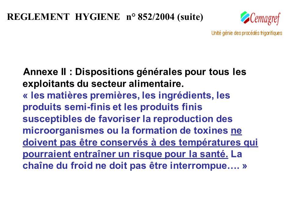REGLEMENT HYGIENE n° 852/2004 (suite)