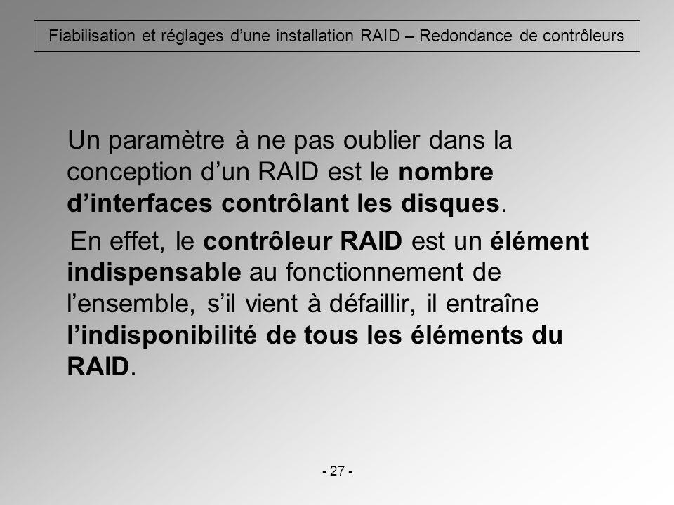 Fiabilisation et réglages d'une installation RAID – Redondance de contrôleurs