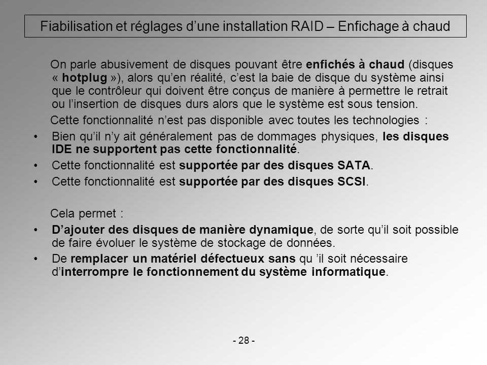 Fiabilisation et réglages d'une installation RAID – Enfichage à chaud