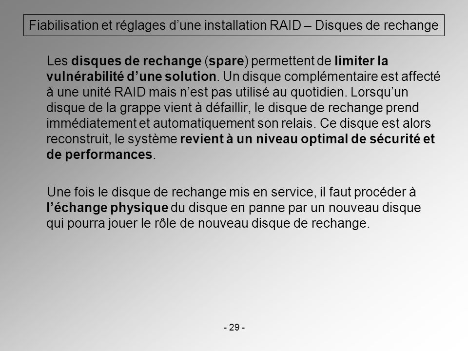 Fiabilisation et réglages d'une installation RAID – Disques de rechange