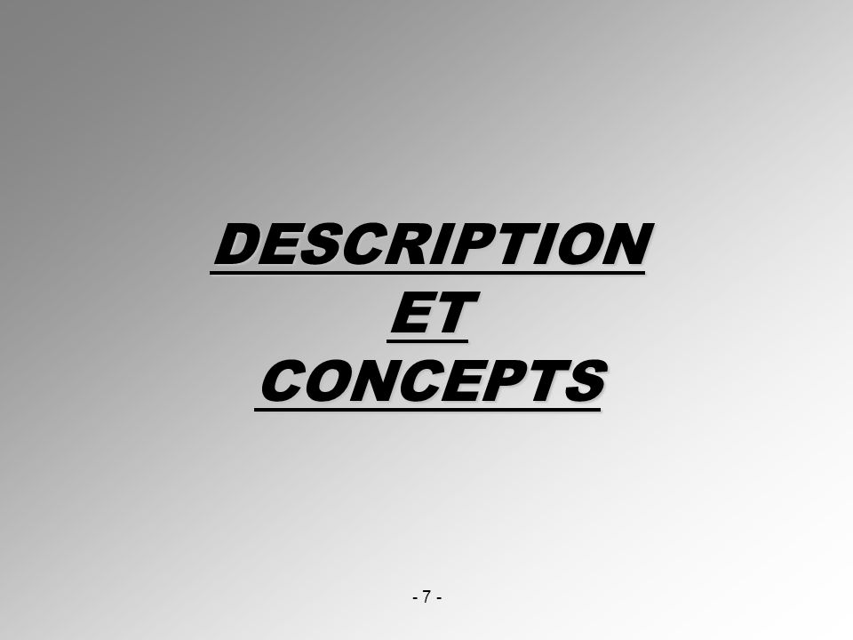 DESCRIPTION ET CONCEPTS
