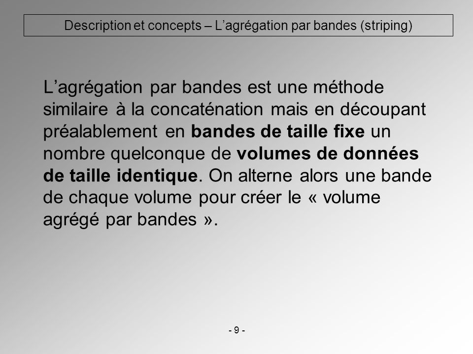 Description et concepts – L'agrégation par bandes (striping)