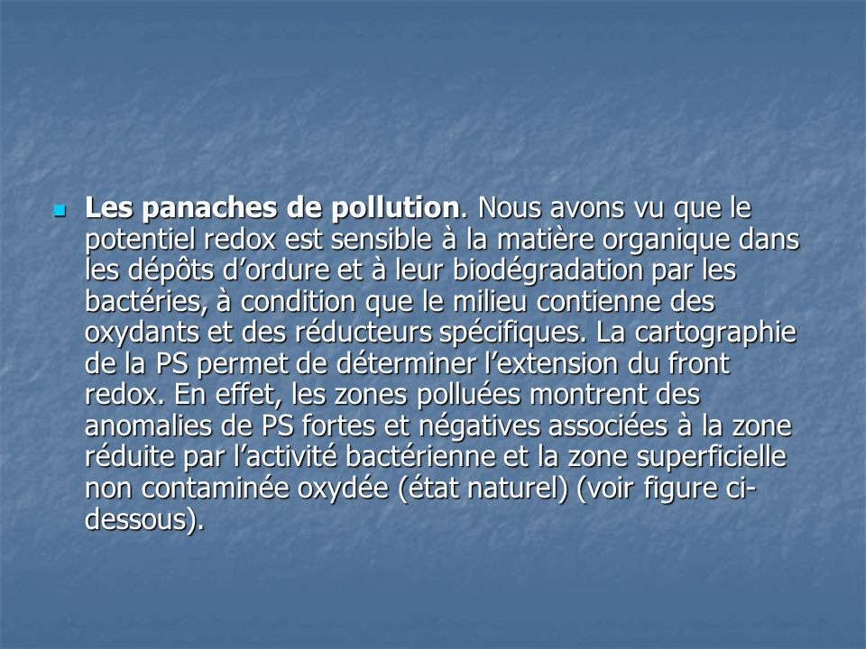 Les panaches de pollution