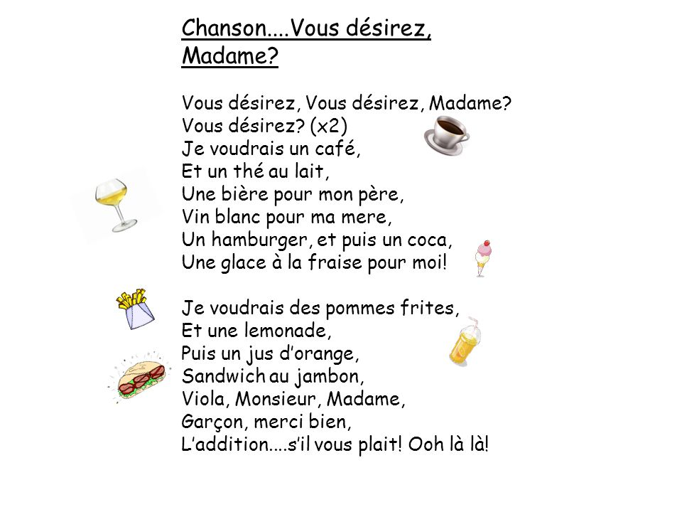 Chanson....Vous désirez, Madame
