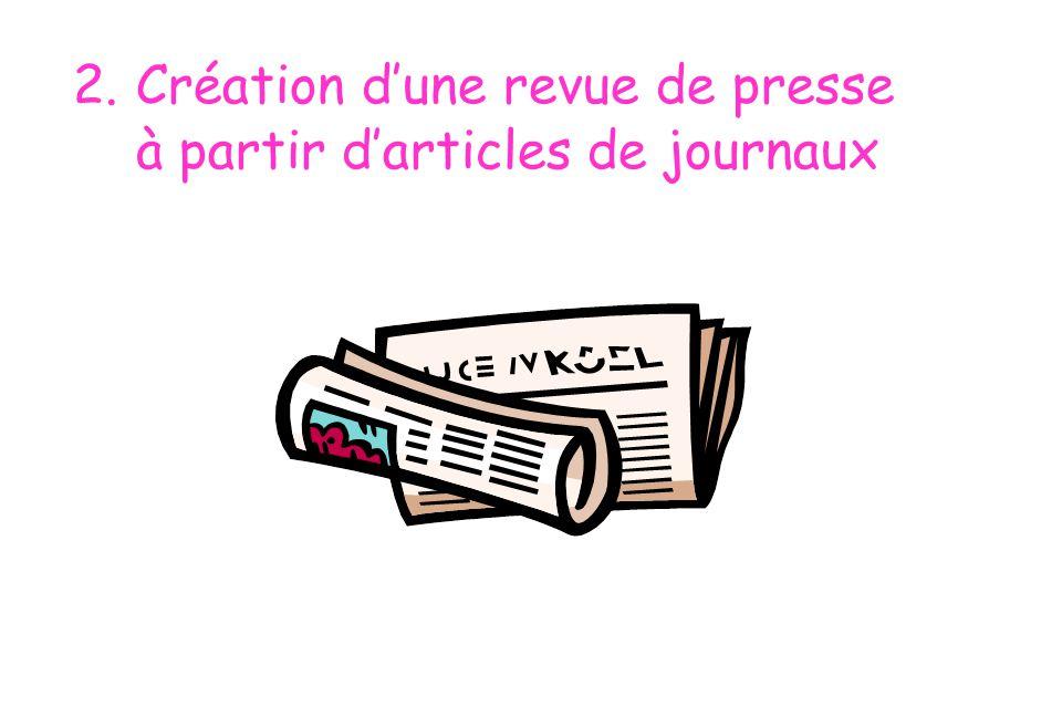 2. Création d'une revue de presse à partir d'articles de journaux
