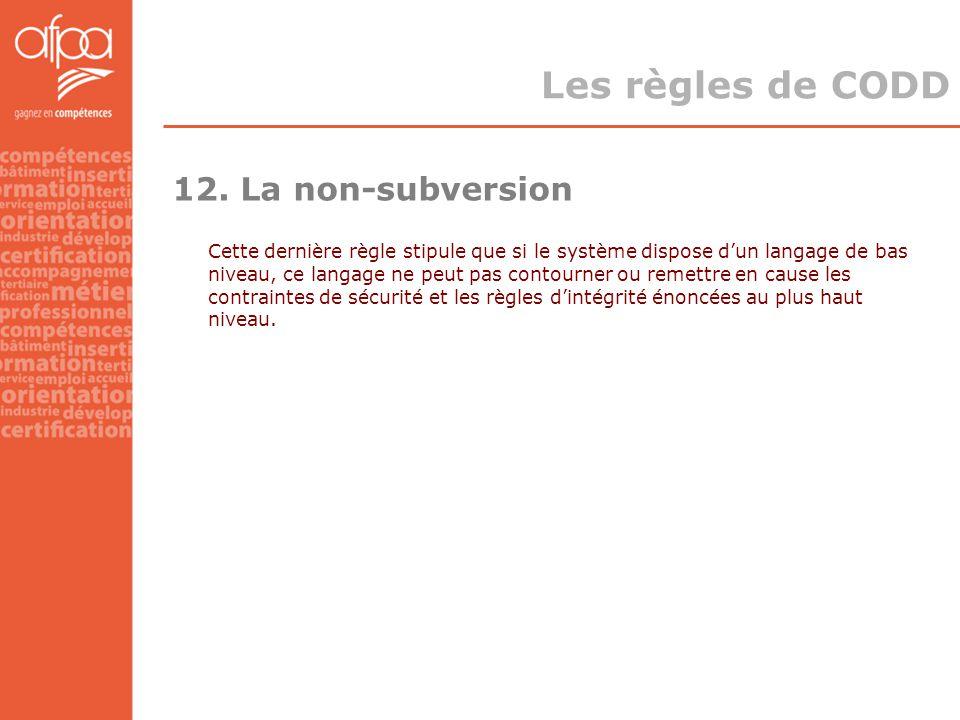Les règles de CODD 12. La non-subversion