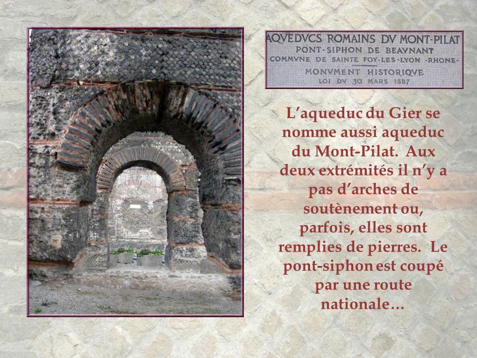 L'aqueduc du Gier se nomme aussi aqueduc du Mont-Pilat