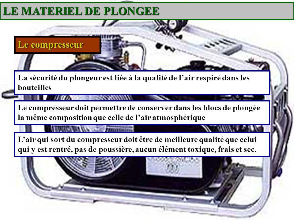 LE MATERIEL DE PLONGEE Le compresseur