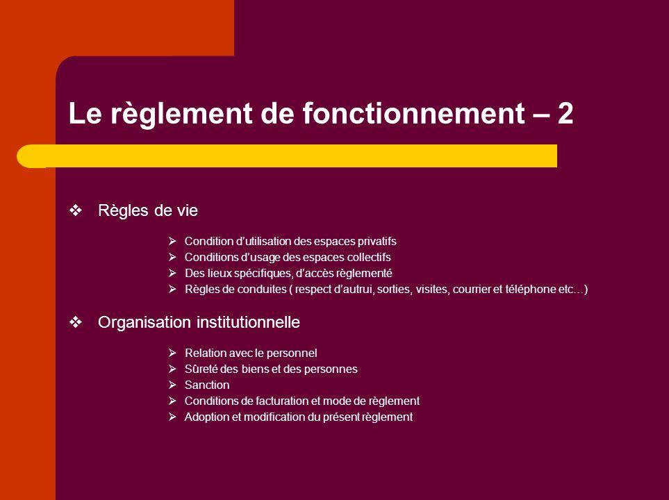Le règlement de fonctionnement – 2