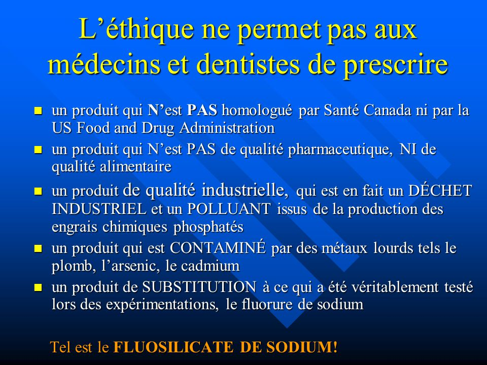 L'éthique ne permet pas aux médecins et dentistes de prescrire