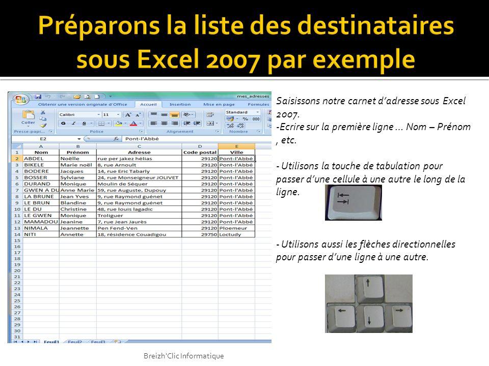 Préparons la liste des destinataires sous Excel 2007 par exemple