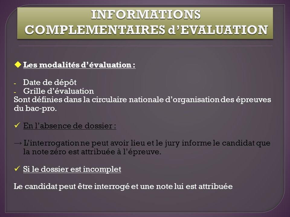 INFORMATIONS COMPLEMENTAIRES d'EVALUATION