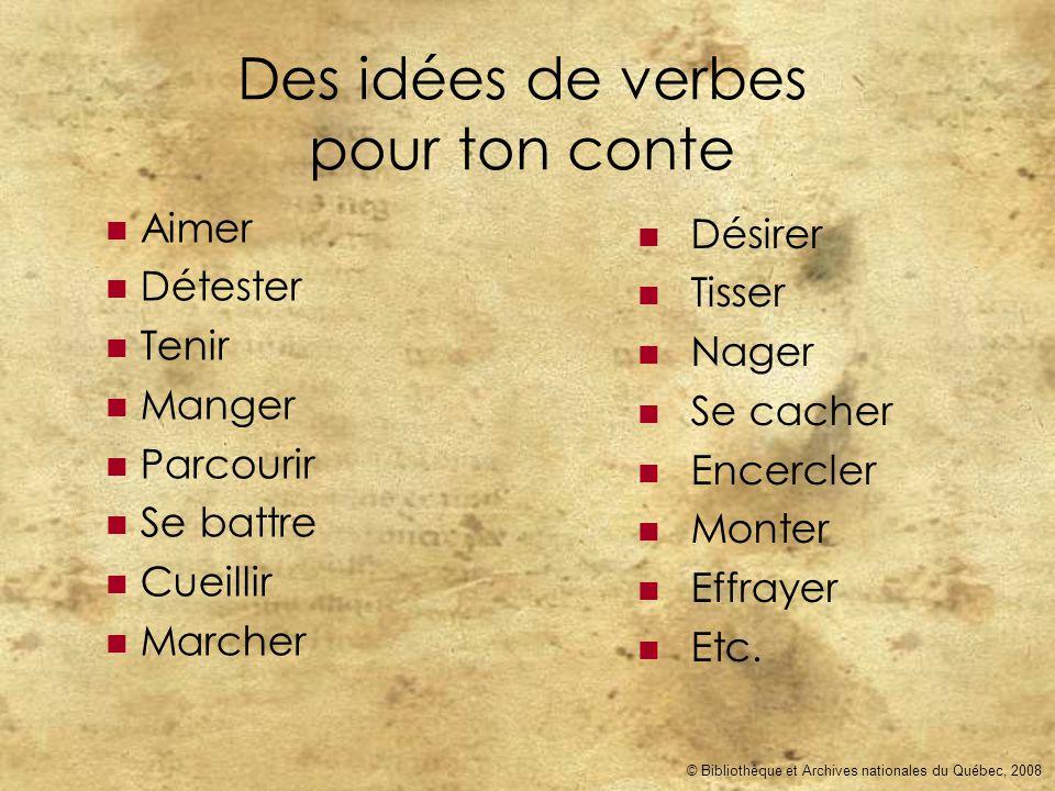 Des idées de verbes pour ton conte
