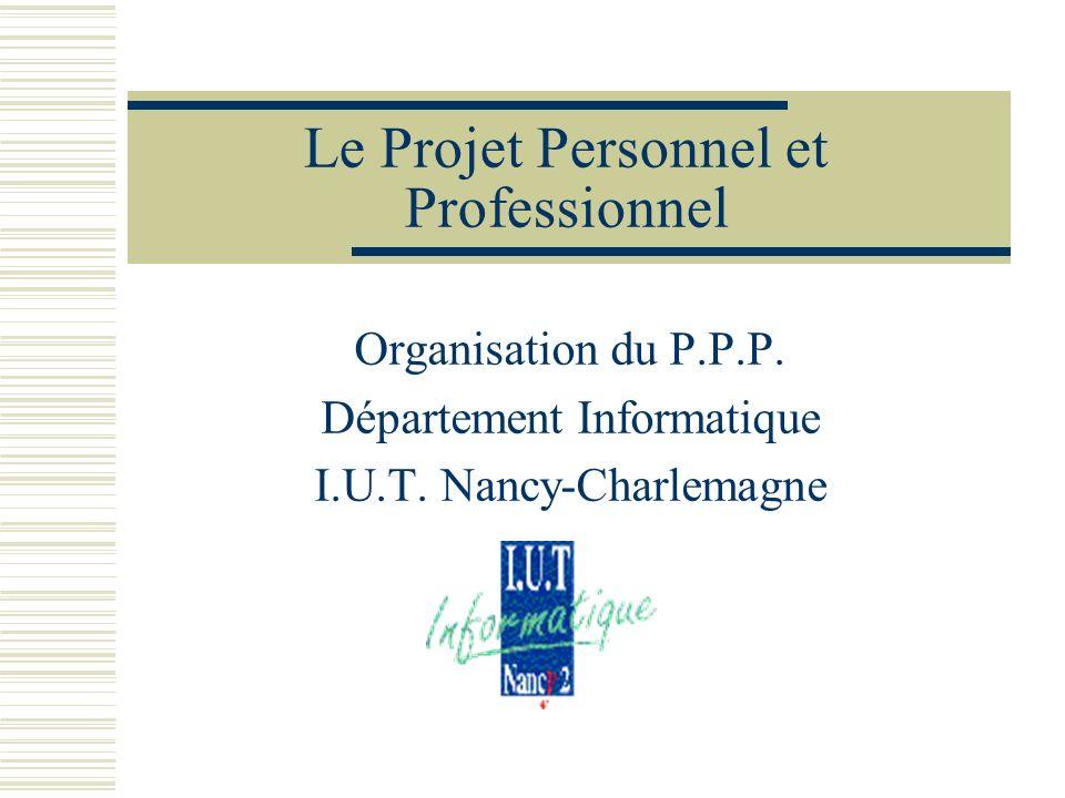 Le Projet Personnel et Professionnel