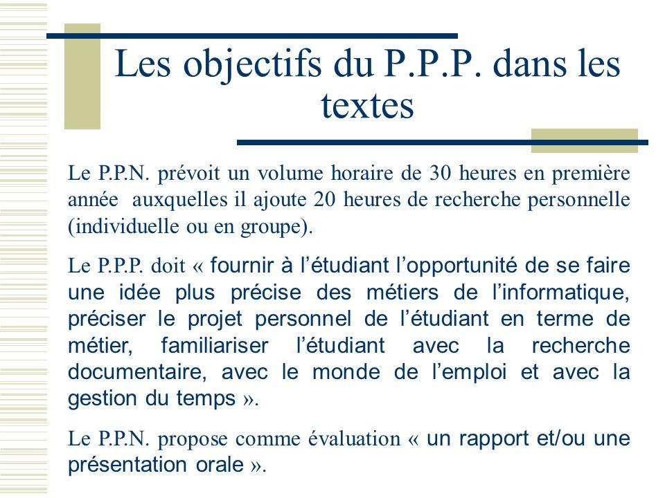 Les objectifs du P.P.P. dans les textes