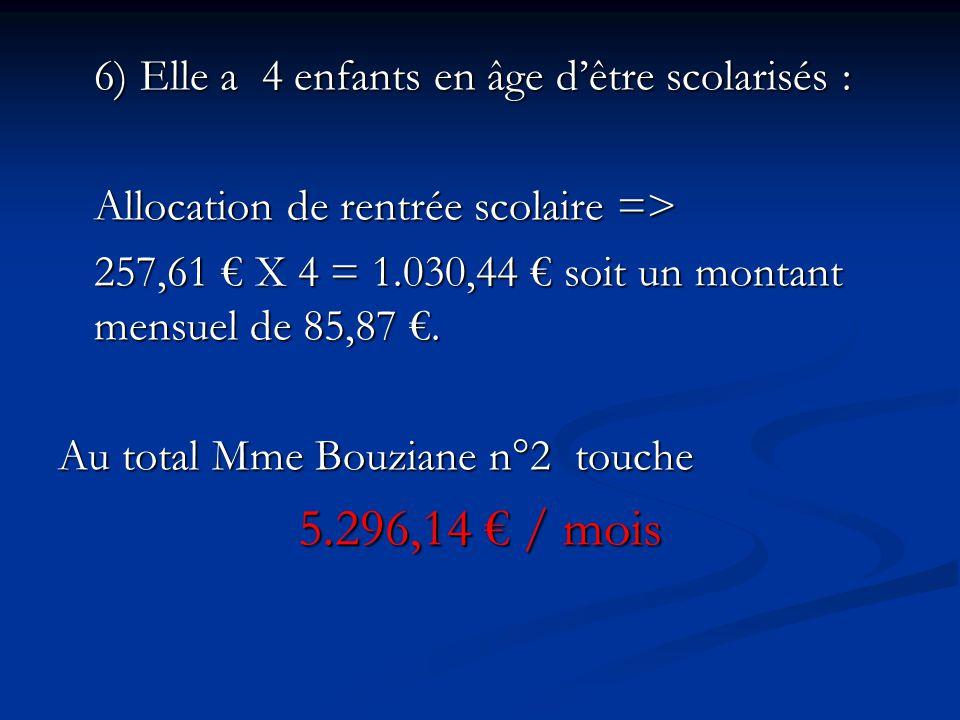 5.296,14 € / mois Allocation de rentrée scolaire =>