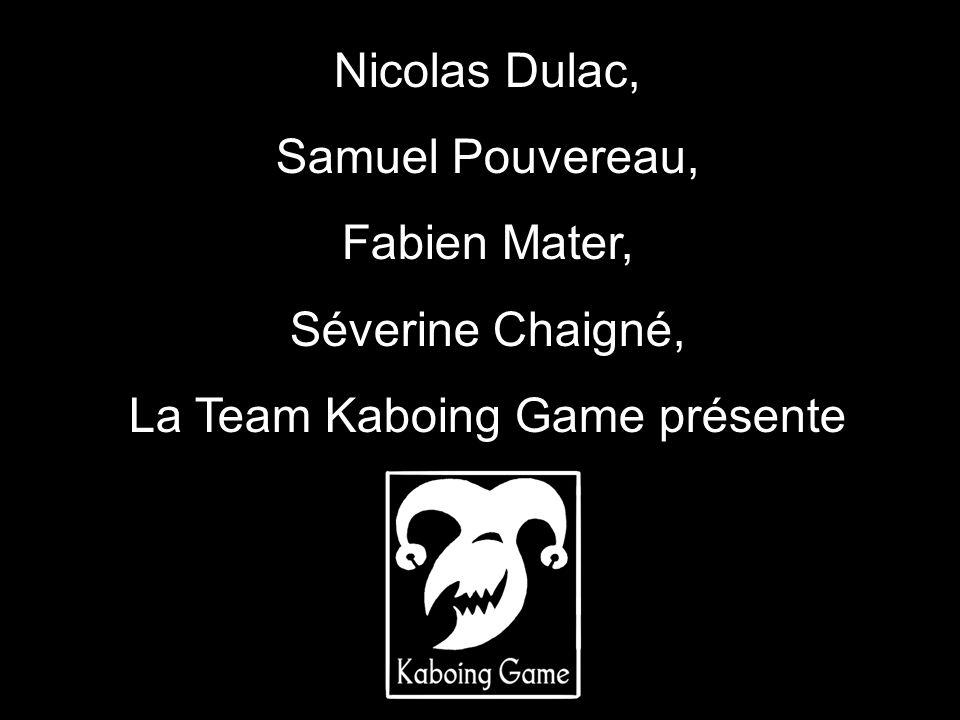 La Team Kaboing Game présente