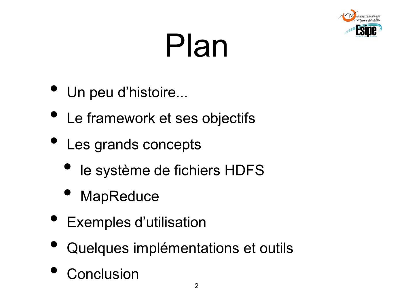 Plan Un peu d'histoire... Le framework et ses objectifs