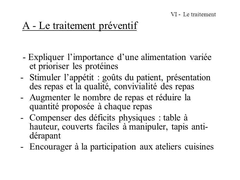 VI - Le traitement A - Le traitement préventif
