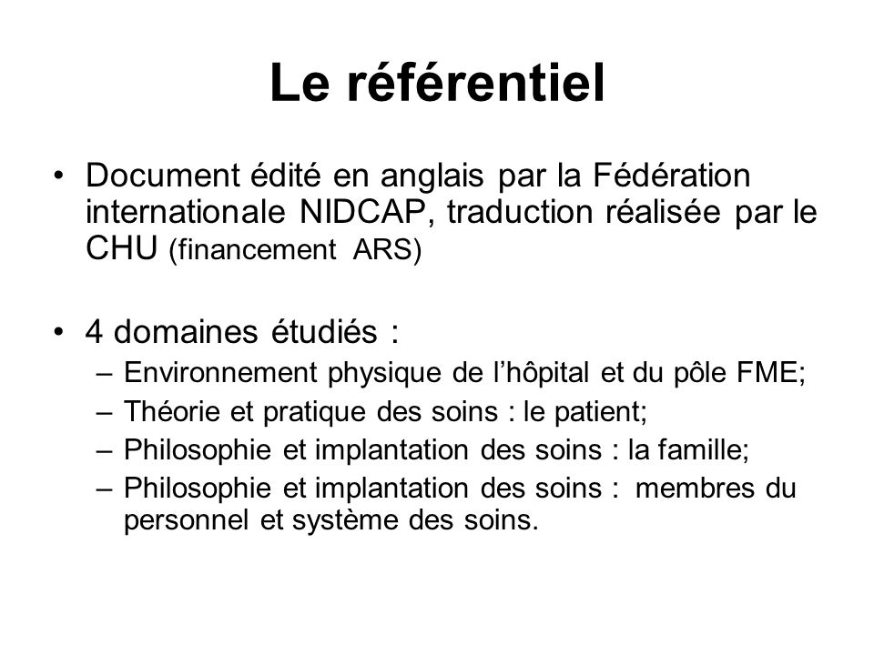Le référentielDocument édité en anglais par la Fédération internationale NIDCAP, traduction réalisée par le CHU (financement ARS)