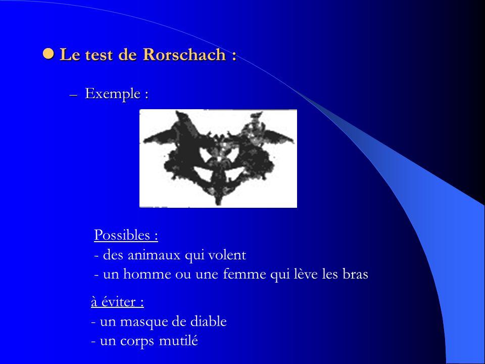Le test de Rorschach : Exemple :
