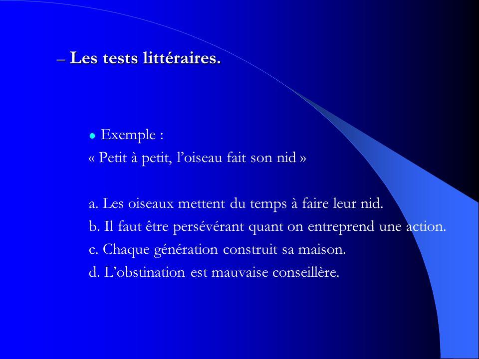 Les tests littéraires. Exemple :