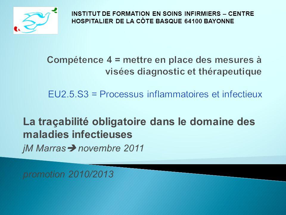 La traçabilité obligatoire dans le domaine des maladies infectieuses