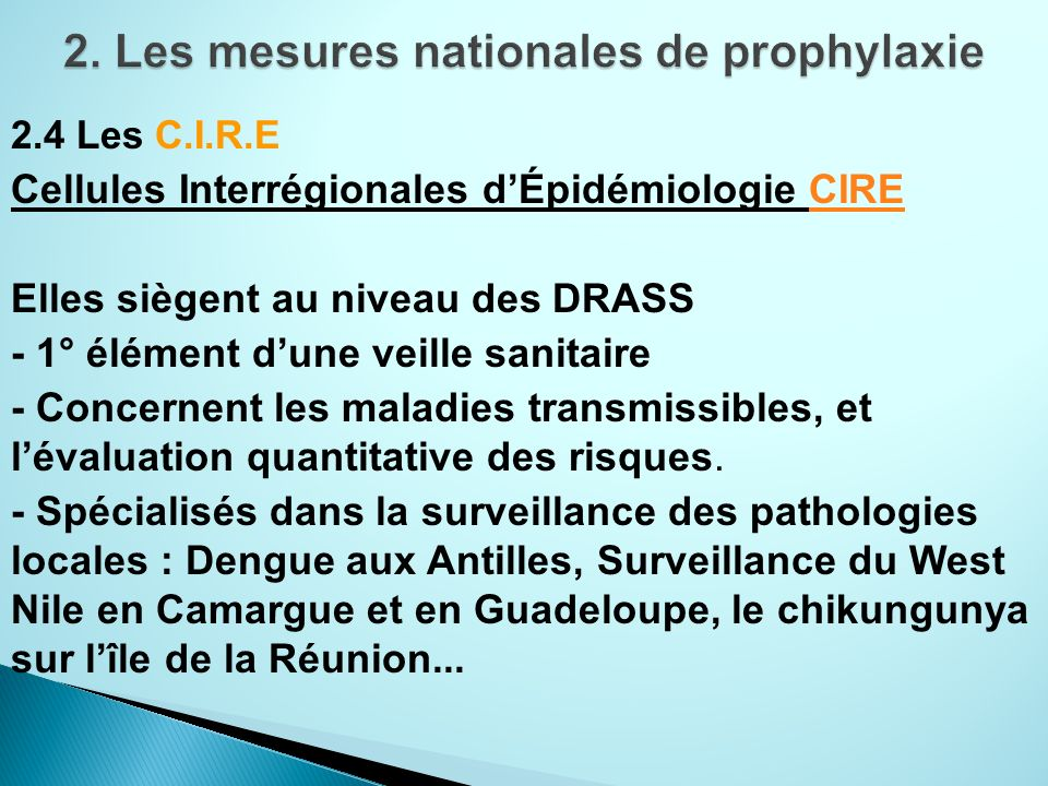 2. Les mesures nationales de prophylaxie
