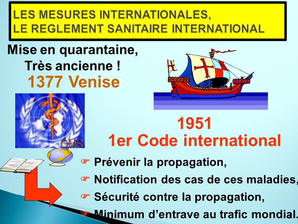 LES MESURES INTERNATIONALES, LE REGLEMENT SANITAIRE INTERNATIONAL