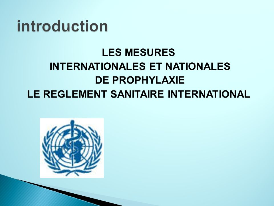 INTERNATIONALES ET NATIONALES LE REGLEMENT SANITAIRE INTERNATIONAL