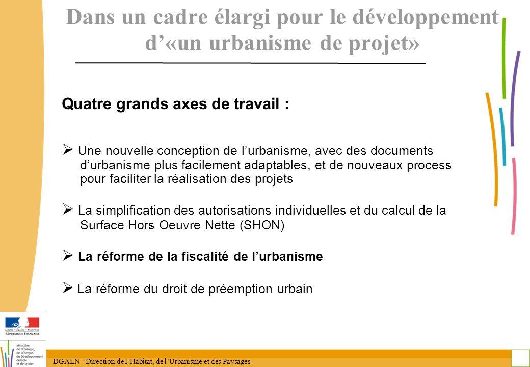 Dans un cadre élargi pour le développement d'«un urbanisme de projet»