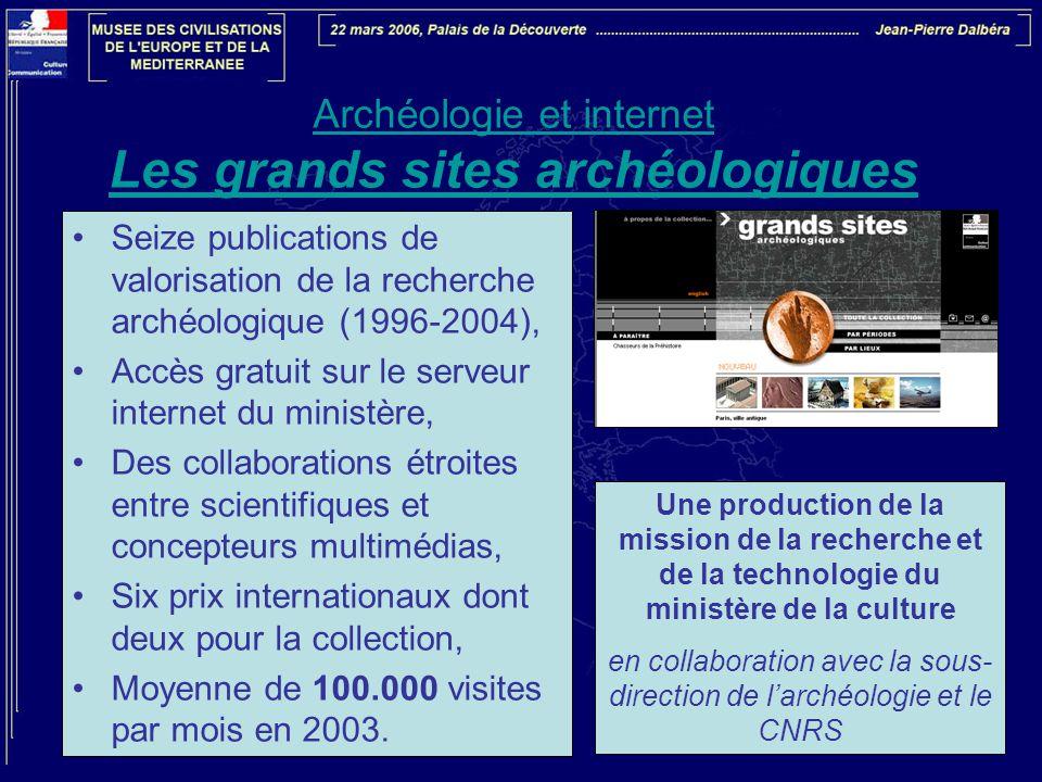 Archéologie et internet Les grands sites archéologiques