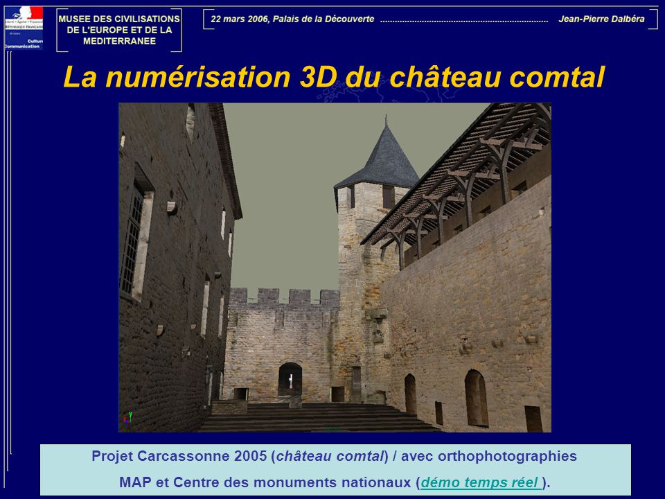 La numérisation 3D du château comtal