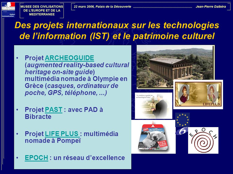 Des projets internationaux sur les technologies de l'information (IST) et le patrimoine culturel