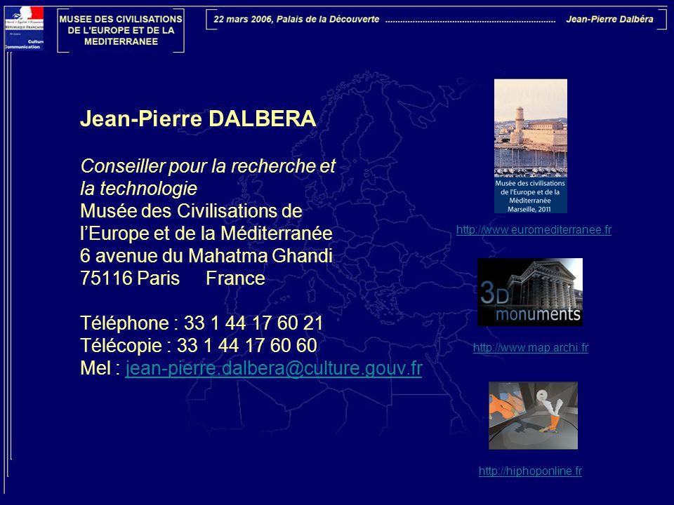 Jean-Pierre DALBERA Conseiller pour la recherche et la technologie