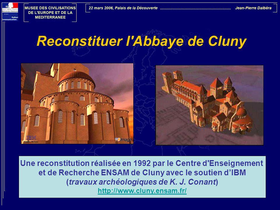 Reconstituer l Abbaye de Cluny