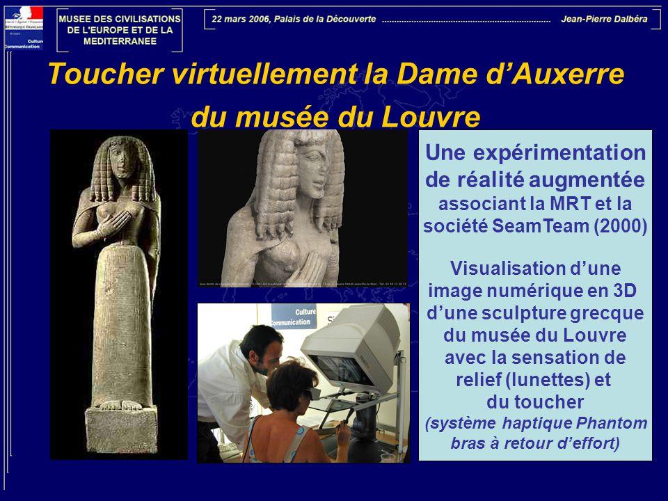 Toucher virtuellement la Dame d'Auxerre du musée du Louvre