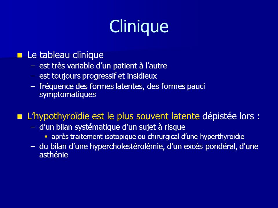Clinique Le tableau clinique