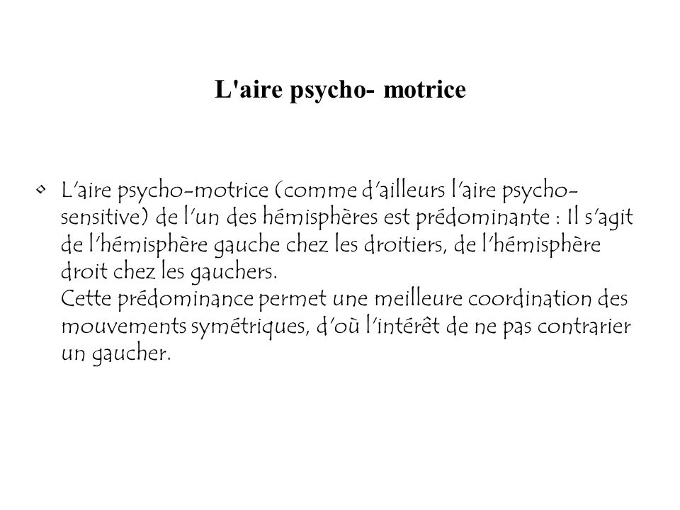 L aire psycho- motrice