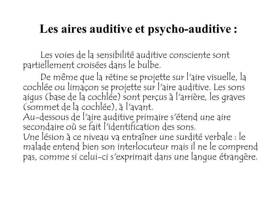 Les aires auditive et psycho-auditive :