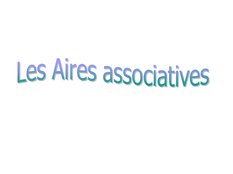 Les Aires associatives