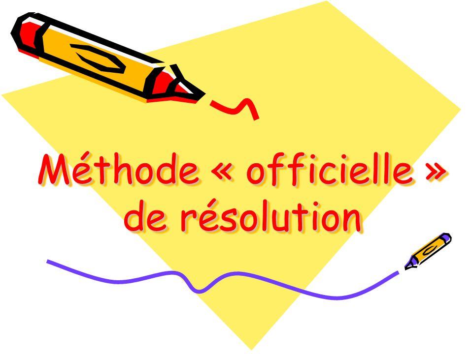 Méthode « officielle » de résolution