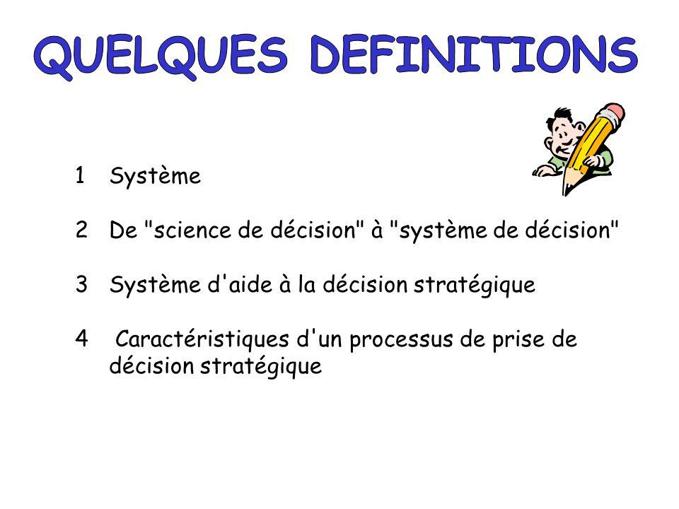 QUELQUES DEFINITIONS 1 Système