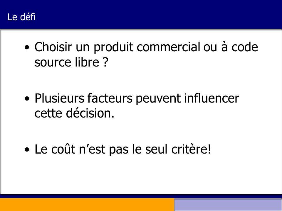 Choisir un produit commercial ou à code source libre