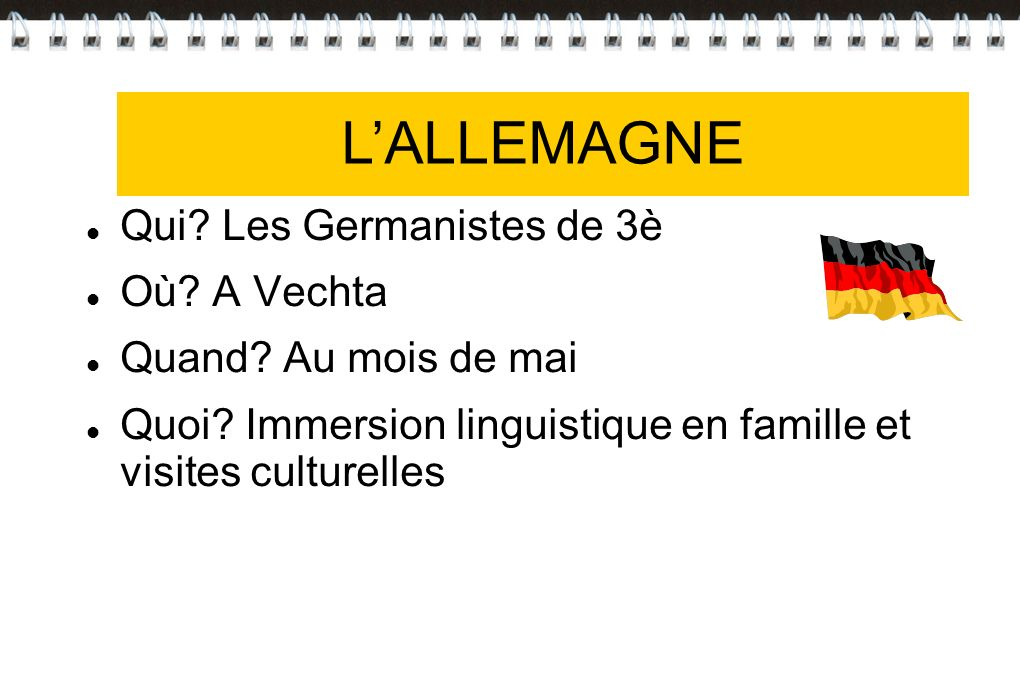 L'ALLEMAGNE L'ALLEMAGNE Qui Les Germanistes de 3è Où A Vechta