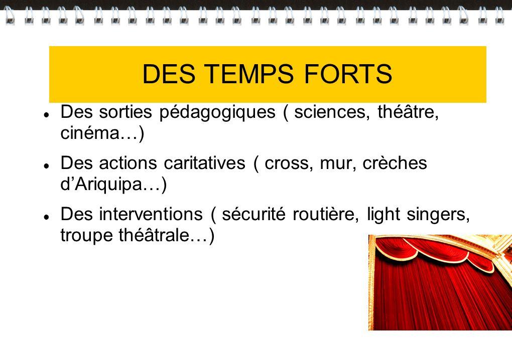 DES TEMPS FORTS DES TEMPS FORTS