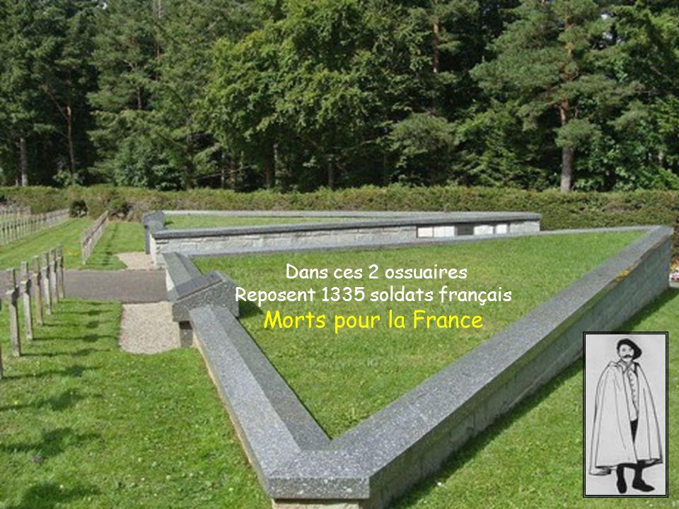 Dans ces 2 ossuaires Reposent 1335 soldats français Morts pour la France
